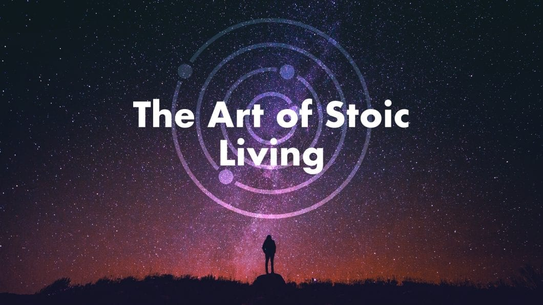 A New Journey Awaits: The Art of Stoic Living