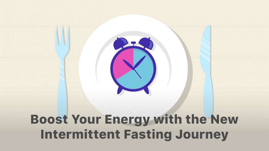 Revitalize Your Health with a New Fabulous Journey: Intermittent Fasting